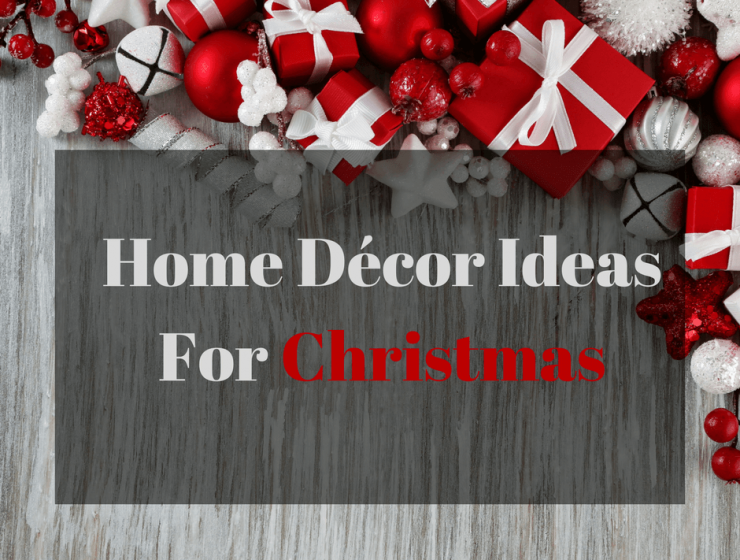 Home Décor Ideas For Christmas