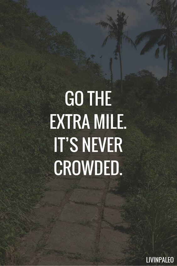 Success lies beyond this extra mile!